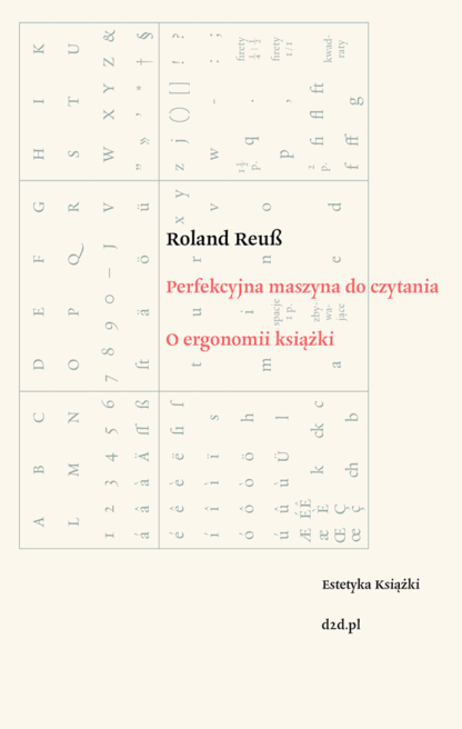 Roland Reuß, Perfekcyjna maszyna do czytania. O ergonomii książki