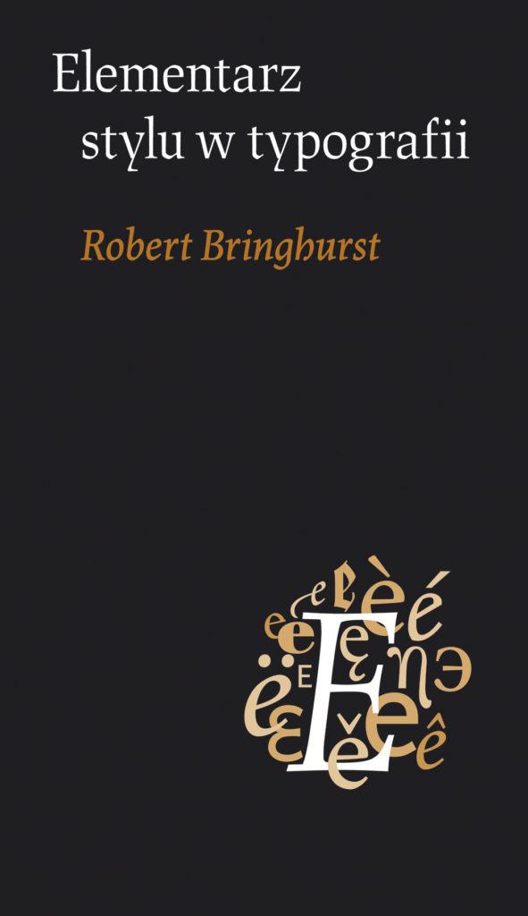 Robert Bringhurst, Elementarz stylu wtypografii
