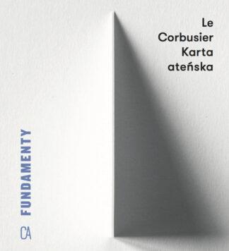 Le Corbusier, Karta atenska
