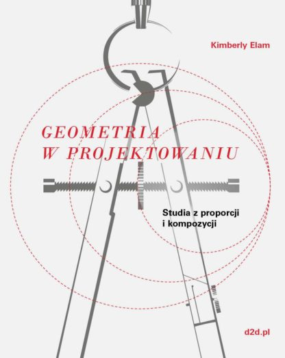 Kimberly Elam, Geometria w projektowaniu. Studia z proporcji i kompozycji