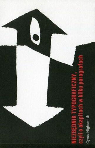 Cyrus Hihgsmith, NIezbędnik typograficzny